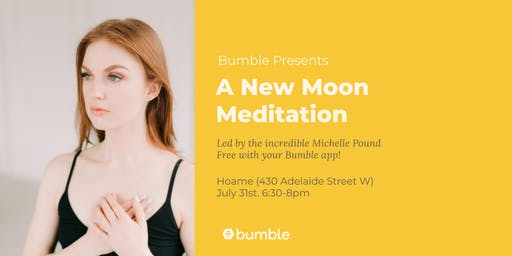 Bumble x Hoame New Moon Meditation w/ Michelle Pound