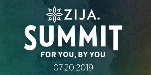 ZIJA SUMMIT ~ For YOU, By YOU