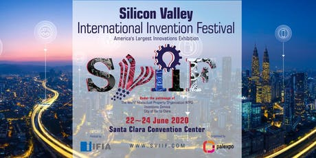 SILICON VALLEY INTERNATIONAL INVENTION &INNOVATION FESTIVAL tickets