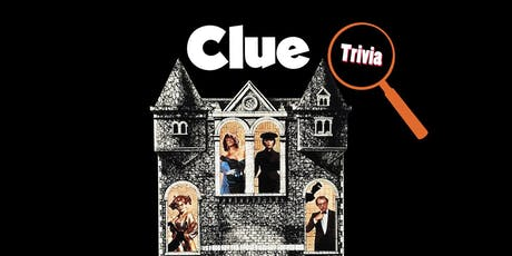 Clue: The Movie Trivia tickets