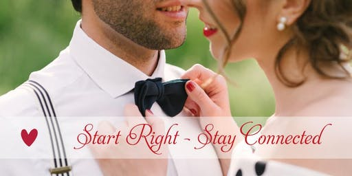 Start Right - Stay Connected Workshop for Engaged & Newly Married Couples - May 2020