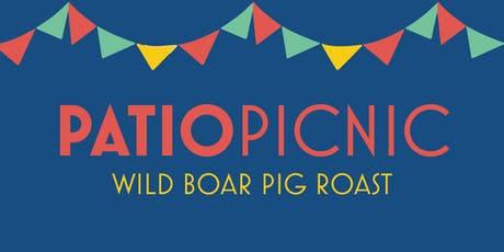 Patio Picnic | Wild Boar Pig Roast tickets