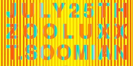 ZOOLUXX w/ T.Soomian & Leche live! tickets