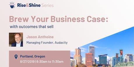 Rise & Shine: Portland tickets