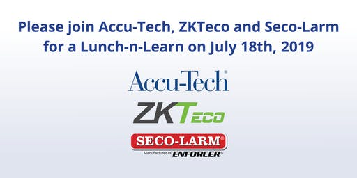 Accu-Tech Security Lunch-n-Learn