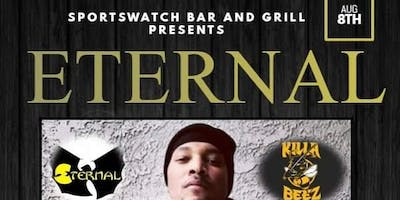 ETERNAL OF WU TANG KILLA BEEZ LIVE AT SPORTS WATCH BAR & GRILL