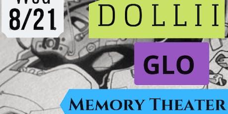 Dollii / Beast Nest / GLO / Memory Theater / tickets