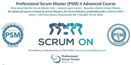 Scrum.org Professional Scrum Master (PSM) II - Portsmouth NH - Oct 24-25, 2019 tickets