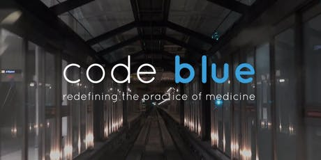 Film Screening of 'code blue' & Dinner tickets