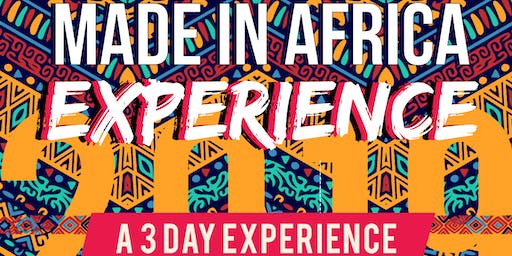 The Made In Africa Experience - Silver Spring, MD