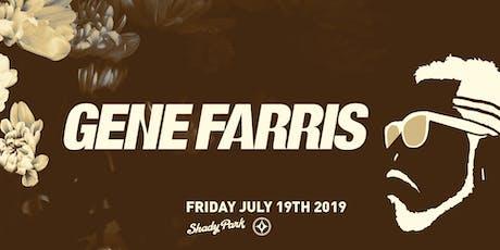Gene Farris at Shady Park tickets