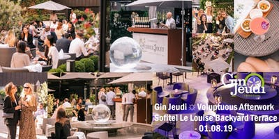 Gin Jeudi ☼ Voluptuous Afterwork ☼ Sofitel Le Louise Hidden Terrace