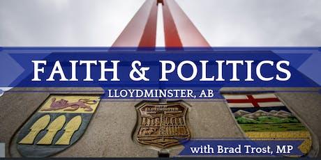 Faith and Politics - Lloydminster, AB tickets