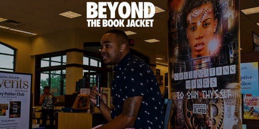 Beyond The Book Jacket with International Author Jameel Davis