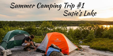 Susie's Lake - Summer Camping Trip #1 tickets