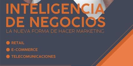 Inteligencia De Negocios: La nueva forma de hacer marketing entradas