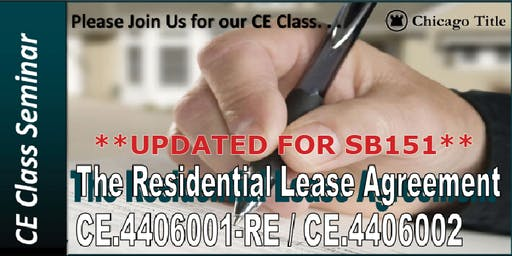 Lunch & Learn CE Class: Lease Agreements *SB151 Updated*