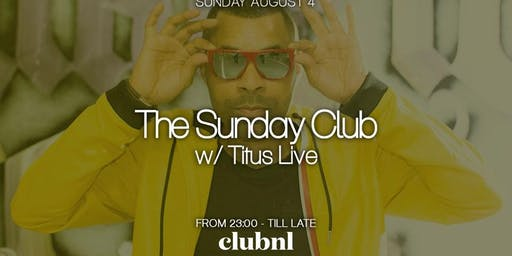 The Sunday Club with DJ Titus Live