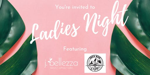 Ladies Night at j. bellezza