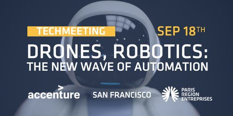 TechMeeting - Drones, Robotics: The New Wave of Automation tickets