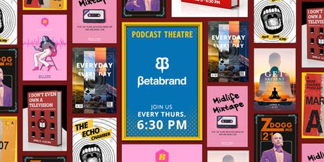 Betabrand Podcast Theatre: The Nocturnists tickets