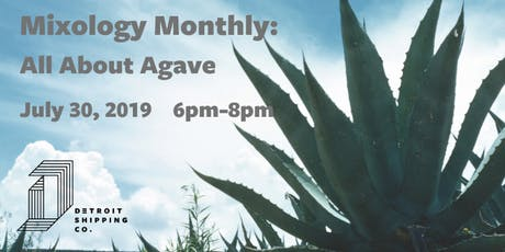 Mixology Monthly: All About Agave tickets