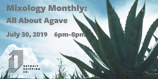 Mixology Monthly: All About Agave
