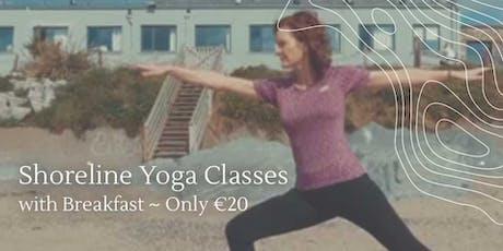 Shoreline Yoga Classes and Breakfast €20.00 per person tickets
