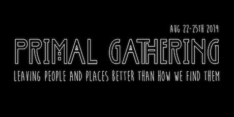 Primal Gathering 2019 tickets