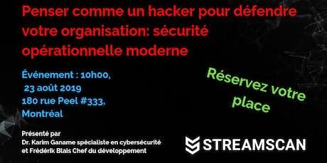Penser comme un hacker pour défendre votre organisation: sécurité opérationnelle moderne  tickets