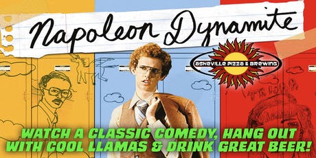 NAPOLEON DYNAMITE - Hang out with real llamas & Watch a classic comedy! tickets