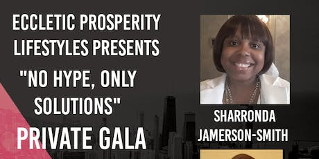 NO HYPE, ONLY SOLUTIONS PRIVATE GALA EVENT tickets