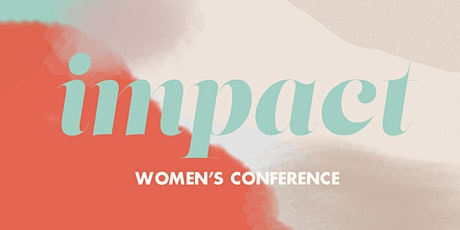 Impact 2020 Women's Conference tickets