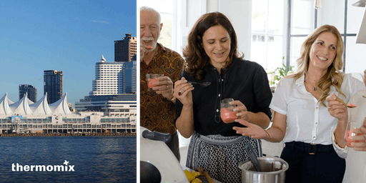 Thermomix® Cooking Class, Vancouver