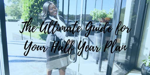 The Ultimate Guide for Your Half Year Plan
