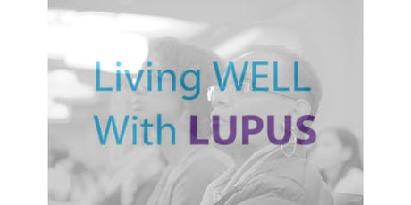19th Annual Living Well with Lupus Symposium tickets
