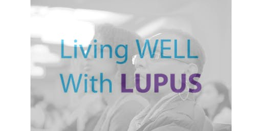 19th Annual Living Well with Lupus Symposium