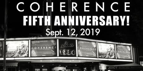 COHERENCE 5th Anniversary Screening at the Vista Theater! tickets