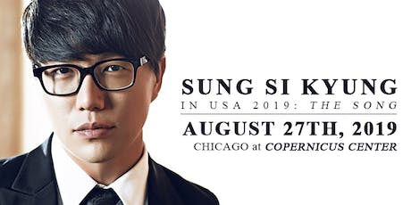 """2019 SUNG SI KYUNG LIVE IN USA """"The song"""" tickets"""