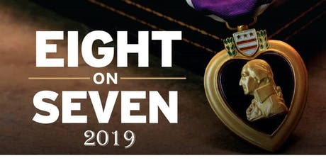 """Purple Heart Day 3rd Annual """"Eight on Seven Event"""" tickets"""
