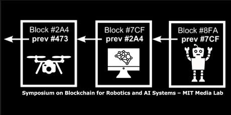Symposium on Blockchain for Robotics and AI Systems tickets