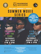 Ypsilanti Community Schools and Riverside Arts Center Summer Movie Series tickets