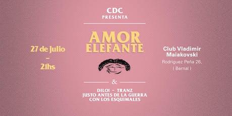 CDC Presenta: Amor Elefante en Quilmes entradas