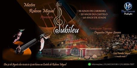 Robson Miguel - JUBILEU ingressos