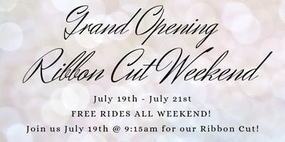 FREE RIDES Grand GRAND Opening Weekend + Ribbon Cut!