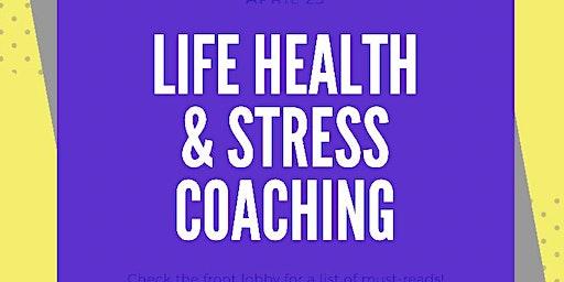 LIFE HEALTH & STRESS COACHING
