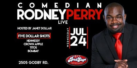 RODNEY PERRY LIVE AT BACKSTAGE ATLANTA HOSTED BY JANET DOLLAR tickets