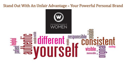 Standout With An Unfair Advantage = Your Powerful Personal Brand
