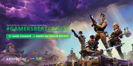 #GamersBeatCancer Fortnite Tournament tickets
