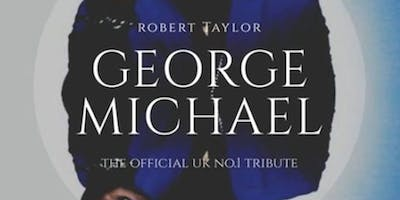A Tribute To George Michael with Robert Taylor
